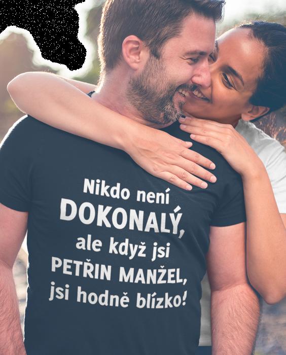 Vtipné tričko dokonalý manžel (jméno ženy na přání)