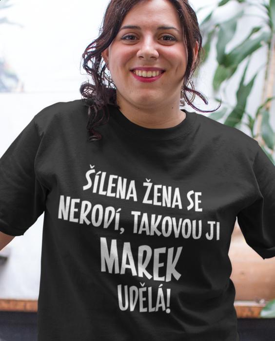 Žertovné tričko šílená žena