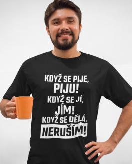 Vtipné tričko tričko neruším